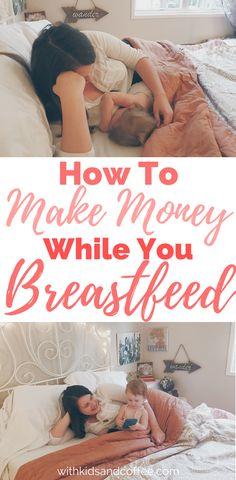 make money while breastfeeding