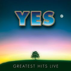 YES: GREATEST HITS LIVE - 2007