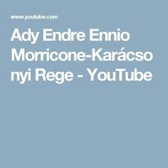 Ady Endre Ennio Morricone-Karácsonyi Rege - YouTube