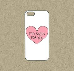 iphone 5c case,iphone 5c cases,iphone 5s case,cool iphone 5c case,iphone 5c over,iphone 5 case--Too Sassy For You,in plastic,silicone. by Ministyle360, $14.99