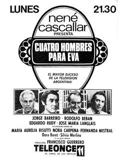 Publicidad del programa CUATRO HOMBRES PARA EVA, Canal 11, Buenos Aires, 1971.