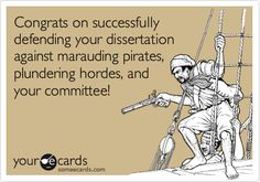 Thesis defense. Dissertation Motivation, Morning Jokes, Pirate Life, Pirate Woman, Lol, Pick Up Lines, E Cards, Someecards, Just In Case