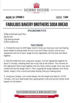 The Fabulous Baker Brothers: Soda Bread Recipe - Hobbs House Bakery - Episode 2 Bakery Recipes, Bread Recipes, Grilling Recipes, Cooking Recipes, Baking Stone, Bread Ingredients, Spelt Flour, Soda Bread, Daily Bread
