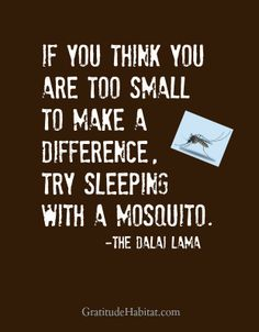 You make a difference. Visit us at: www.GratitudeHabitat.com #quotes-inspiration #quotes-Dalai-Lama