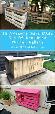 35 Awesome Bars Made Out of Reclaimed Wooden Pallets Have you ever dreamed of having your own bar at home or in your garden to have some good times with your friends or your family around a delicious cocktail? The cheapest way to have one is obviously by using some old wooden pallets, and the best is that you will be proud of it...