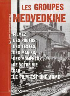 Les groupes Medvedkine - un documentaire de Chris Marker, Mario Marret, Michel Desrois …   Bobines Rebelles