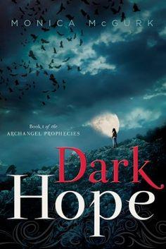 Dark Hope (Archangel Prophecies #1)