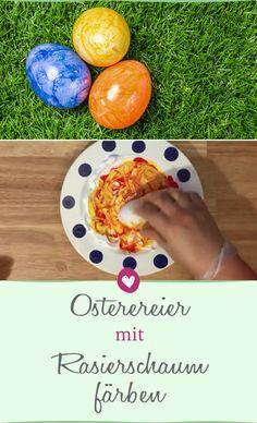 Ostereier In Toller Marmor Optik Färben: Mit Rasierschaum Klapptu0027s