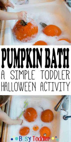 Pumpkin Bath: A simple toddler Halloween activity.