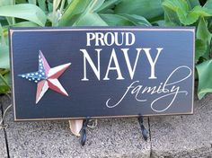 Proud Navy Family Handmade Painted Sign by SimplySaidSayings, $9.00