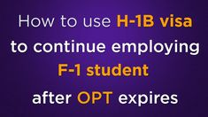 Immigration Webinar: How To Continue Work After OPT Expires?  #h1bcap #f1opt #capgap #h1blottery #opth1b #stemopt #f1students #optcpt #f1visa