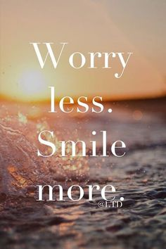Smile more.  It can make things instantly easier to get through.