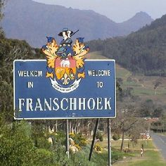 Franschhoek welcomes you Cape Town South Africa, Travel Articles, Holiday Activities, Where The Heart Is, Holiday Destinations, Best Hotels, Places Ive Been, Beautiful Places, Around The Worlds