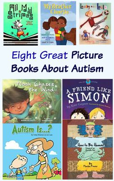 Eight Great Picture Books About Autism. Reading books with the kids teaches them about diversity, inclusion, self-empowerment and compassion.