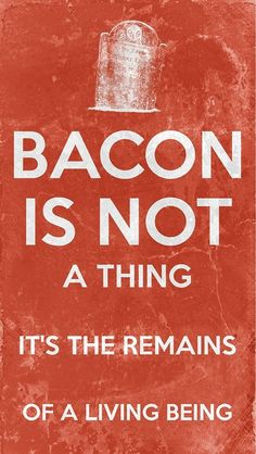 Bacon Is Not A Thing