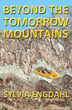 New cover for Beyond the Tomorrow Mountains by Sylvia Engdahl. (The book hasn't changed, just the cover.)
