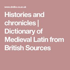 Histories and chronicles My Dictionary, History Essay, Texts, Medieval, British, Mid Century, Texting, Middle Ages, England