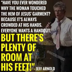 """""""There's plenty of room at His feet!"""""""