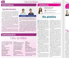 """Texto para o jornal """"Folha da Mulher"""" - Maio de 2011  Para ler: http://www.sofisticadablog.com.br/2011/05/na-plateia"""