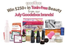 We're giving away two chances to win a package of over $250 in toxin-free beauty from our July Brands! Enter here: https://goodebox.com/win-200-toxin-free-beauty-july-goodebox-brands/  The main prize feature: 15 full size products (a $250.00+ value) from our July Goodebox brands - Kari Gran Skincare & Mineral Makeup, Instead Softcup, La Fresh, Balanced Guru, LaurenBrookeCosmetiques.Com & PureNaturalDiva.