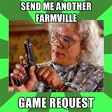 Farmville game request is a no-go Ho!
