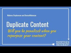 Visibility Tip | Repurposed Content vs. Duplicate Content  Learn more here: http://denisewakeman.com/social-media-marketing/fear-of-duplicate-content/