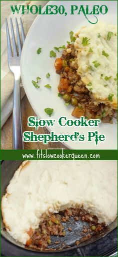 Slow Cooker Crockpot Whole30 Paleo - You can't celebrate St. Patrick's Day without shepherd's pie! Whole30 and paleo, this slow cooker version of the Irish classic is healthy & easy.