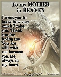 Mothers Love Quotes, Mother Daughter Quotes, Mother Quotes, Mom Quotes, Family Quotes, Angel Quotes, Mother In Heaven, Dad In Heaven, Mom In Heaven Quotes