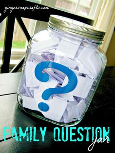 Ginger Snap Crafts: family question jar {tutorial} (includes link to lots of good questions) Family Reunion Activities, Family Games, Family Reunions, Group Activities, Family Reunion Favors, Group Games, Family Reunion Decorations, Enrichment Activities, Family Guy