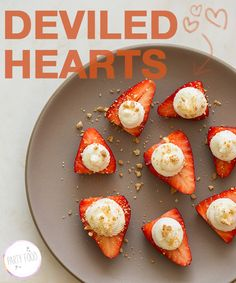 Deviled Hearts:: Strawberries with no-bake cheesecake filling.