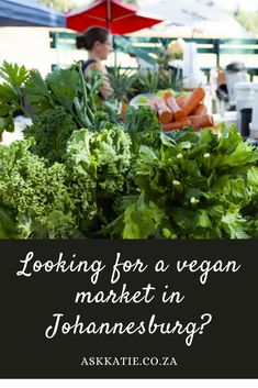I stock up on awesome products at the Vegan Hippie Connection Market at Pirates Sports Club in Parkhurst. Here's what you need to know about visiting.