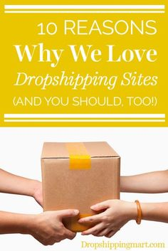 dropshipping sites.10 Reasons Why We Love #Dropshipping Sites (And You Should, Too!)