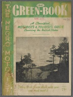Before the Civil Rights Act the Green Book Helped Black Travelers Through Jim Crow - The Atlantic