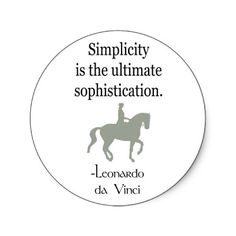 Simplicity Quote With Dressage Horse Round Sticker