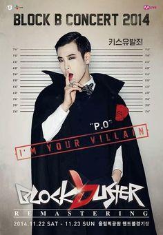 BLOCK B CONCERT 2014 BLOCKBUSTER REMASTERING POSTER: P.O  'The crime of inducing kisses'cr: http://bontheblock.tumblr.com/