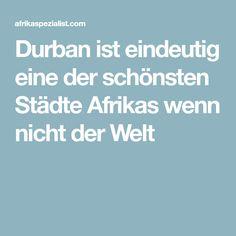 Durban ist eindeutig eine der schönsten Städte Afrikas wenn nicht der Welt Miami, Cape Town, World, Viajes