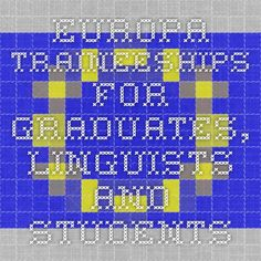 EUROPA - Traineeships for graduates, linguists and students