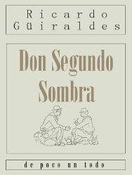 Don Segundo Sombra | Ricardo Güiraldes | Descargar PDF | PDF Libros