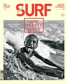 Surf, the 2012 travel issue (april 2012)