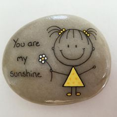 Painted rock, you are my sunshine.
