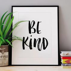 'Be Kind' Black And White Watercolour Typography Print by The Motivated Type, the perfect gift for Explore more unique gifts in our curated marketplace. Typography Quotes, Typography Prints, Typography Poster, Hand Lettering, Inspirational Words Of Wisdom, Inspirational Posters, Motivational Posters, Watercolor Typography, Slogan Design