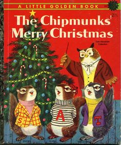 """1959 'The Chipmunks' Merry Christmas' Little Golden Book """"A"""" First Printing, Richard Scarry Early Illustrations. We have this book. It has been mine since my childhood and is still read today, by my grandchildren. Merry Christmas, A Christmas Story, Christmas Cards, Christmas Postcards, Magical Christmas, Christmas Images, Outdoor Christmas, Christmas Movies, Christmas Stuff"""