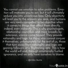 """""""Emotion Sickness"""" - Mike R. Motivate Yourself, Problem Solving, Philosophy, Burns, Sick, Acting, Writer, Poetry, Things To Come"""