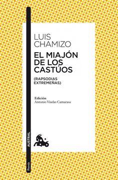 El blog de la Biblioteca: El miajón de los castúos de Luis Chamizo