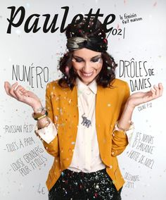 Paulette Magazine cover - i like how the text goes around the image - we could do this with the slingshot!