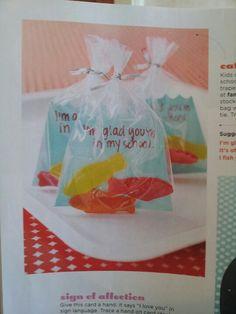 I'm glad your in my school. Swedish Fish valentines for school mates..