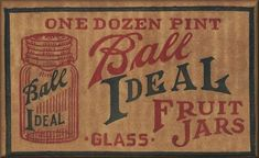 A Mason jar is a glass jar used in canning to preserve food. They were invented and patented by John Landis Mason, a Philadelphia tinsmith i. Primitive Labels, Primitive Crafts, Wood Crafts, Bottles And Jars, Glass Jars, Ball Mason Jars, Jar Labels, Vintage Labels, Vintage Signs