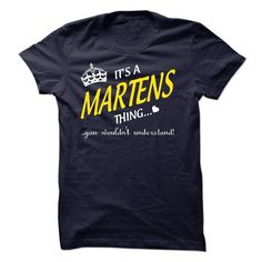 #Hoodie... Cool T-shirts (Best Discount) Its A MARTENS Thing..  at WeedTshirts  Design Description: If youre A MARTENS then this shirt is for you!If Youre A MARTENS, You Understand ... Everyone else has no idea ;-) These make great gifts for other family members  If you don'...