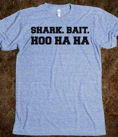 546ac818dad Shark Bait. Hoo ha ha. Breaking Bad