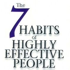 The 7 Habits of Highly Effective People Book Quotes - 46 Quotes from The 7 Habits of Highly Effective People